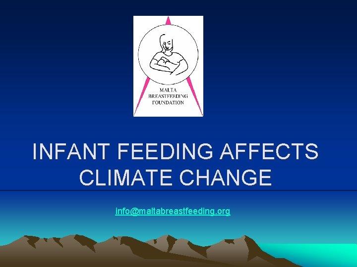 INFANT FEEDING AFFECTS CLIMATE CHANGE infomaltabreastfeeding org Infant