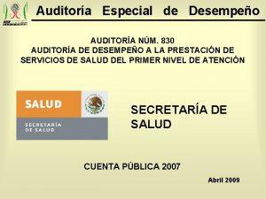 Auditora Especial de Desempeo AUDITORA NM 830 AUDITORA