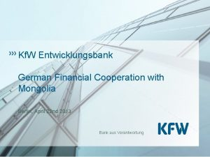 Kf W Entwicklungsbank German Financial Cooperation with Mongolia