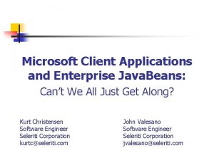 Microsoft Client Applications and Enterprise Java Beans Cant