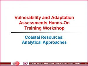 Vulnerability and Adaptation Assessments HandsOn Training Workshop Coastal