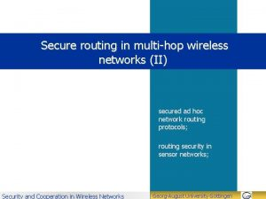 Secure routing in multihop wireless networks II secured