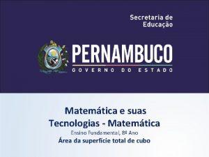 Matemtica e suas Tecnologias Matemtica Ensino Fundamental 8
