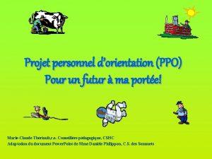 Projet personnel dorientation PPO Pour un futur ma