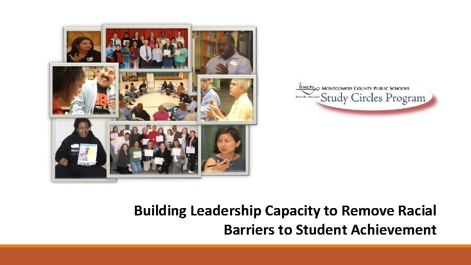 Building Leadership Capacity to Remove Racial Barriers to