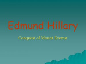 Edmund Hillary Conquest of Mount Everest May 29