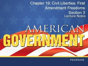 Chapter 19 Civil Liberties First Amendment Freedoms Section