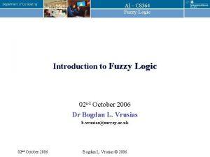 AI CS 364 Fuzzy Logic Introduction to Fuzzy