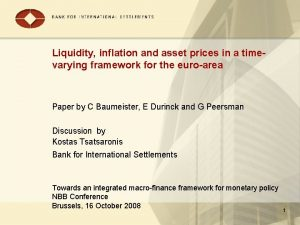 Liquidity inflation and asset prices in a timevarying