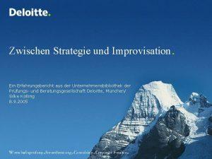 Zwischen Strategie und Improvisation Ein Erfahrungsbericht aus der