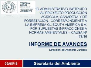 SUMARIO ADMINISTRATIVO INSTRUIDO AL PROYECTO PRODUCCIN AGRCOLA GANADERA