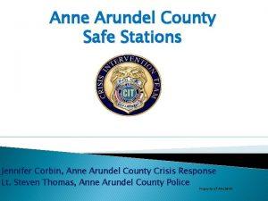 Anne Arundel County Safe Stations Jennifer Corbin Anne
