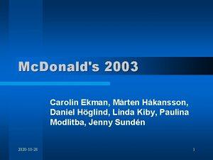 Mc Donalds 2003 Carolin Ekman Mrten Hkansson Daniel