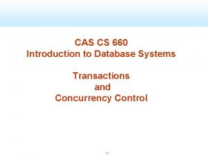 CAS CS 660 Introduction to Database Systems Transactions