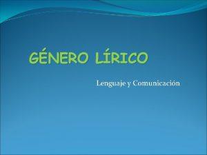 GNERO LRICO Lenguaje y Comunicacin En la antigedad