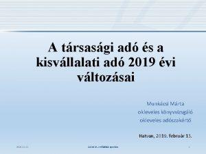A trsasgi ad s a kisvllalati ad 2019
