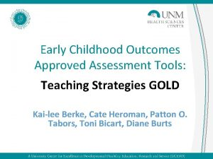 Early Childhood Outcomes Approved Assessment Tools Teaching Strategies