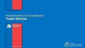 Procedimientos de Contratacin Trato Directo ndice General Trato
