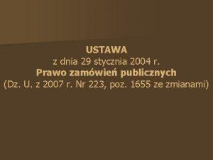 USTAWA z dnia 29 stycznia 2004 r Prawo