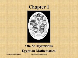 Chapter 1 Oh So Mysterious Egyptian Mathematics Lewinter
