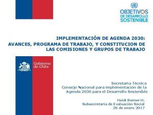 IMPLEMENTACIN DE AGENDA 2030 AVANCES PROGRAMA DE TRABAJO