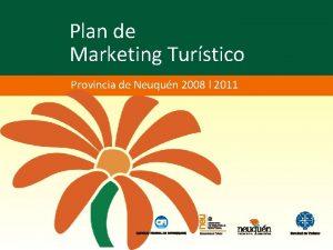 Plan de Marketing Turstico Provincia de Neuqun 2008