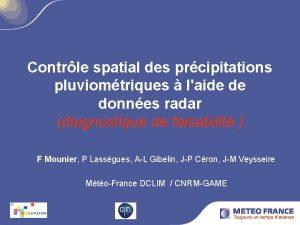 Contrle spatial des prcipitations pluviomtriques laide de donnes