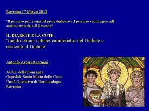 Ravenna 17 Marzo 2018 Il percorso per la