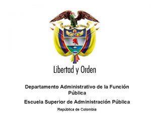 Departamento Administrativo de la Funcin Pblica Escuela Superior