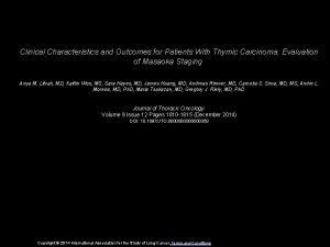 Clinical Characteristics and Outcomes for Patients With Thymic