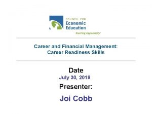 Career and Financial Management Career Readiness Skills Date
