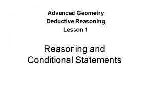 Advanced Geometry Deductive Reasoning Lesson 1 Reasoning and