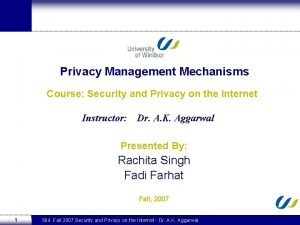 Privacy Management Mechanisms Course Security and Privacy on