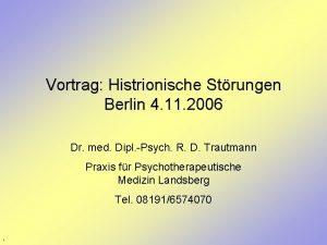 Vortrag Histrionische Strungen Berlin 4 11 2006 Dr