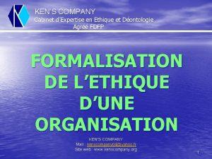 KENS COMPANY Cabinet dExpertise en Ethique et Dontologie