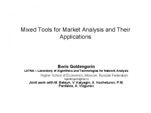 Mixed Tools for Market Analysis and Their Applications
