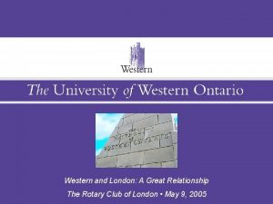Western and London A Great Relationship The Western