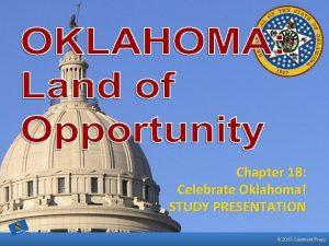 Chapter 18 Celebrate Oklahoma STUDY PRESENTATION 2013 Clairmont