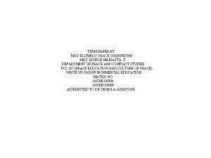 TERM PAPER BY MISS ELUMELU GRACE CHIBUNDOM MISS