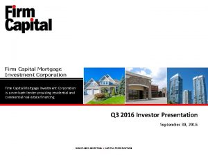 Firm Capital Mortgage Investment Corporation is a nonbank