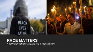 RACE MATTERS A CONVERSATION ON RACE AND THE