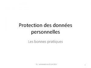 Protection des donnes personnelles Les bonnes pratiques CIL