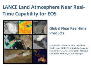 LANCE Land Atmosphere Near Real Time Capability for