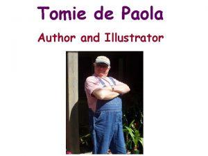 Tomie de Paola Author and Illustrator Tomie de