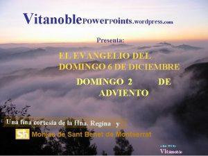 Vitanoble Power Points wordpress com Presenta EL EVANGELIO
