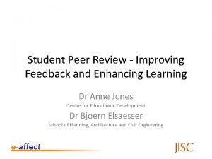 Student Peer Review Improving Feedback and Enhancing Learning