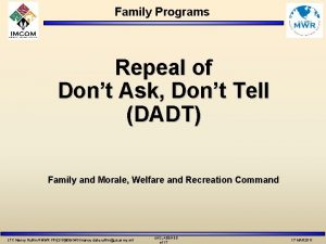 Family Programs Repeal of Dont Ask Dont Tell