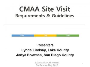 CMAA Site Visit Requirements Guidelines CMAA SITE VISIT