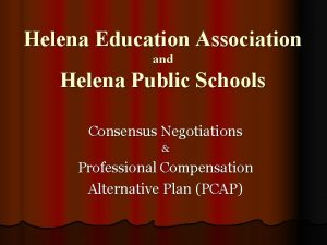 Helena Education Association and Helena Public Schools Consensus
