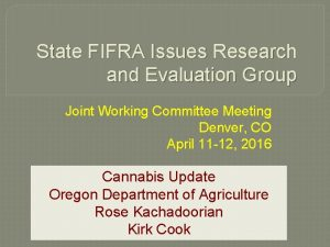 State FIFRA Issues Research and Evaluation Group Joint